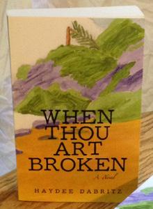 When Thou Art Broken, Haydee Dabritz